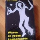 Waren de goden kosmonauten? Boek van Erich von Däniken